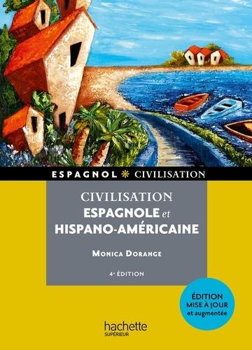 Civilisation espagnole et hispano-américaine 4e édition revue et augmentée
