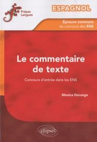 Monica Dorange - Espagnol - L'épreuve commune de commentaire de texte du concours d'entrée dans les ENS.