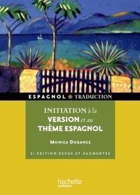 Monica Dorange - Initiation à la version et au thème espagnols.
