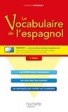 Monica Dorange - Le vocabulaire de l'espagnol + CD.