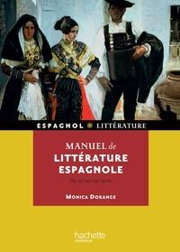 Monica Dorange - Manuel de littérature espagnole - Du XIIe au XXIe siècle.