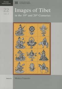 Monica Esposito - Images of Tibet in the 19th and 20th Centuries - Volume 2.