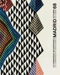 Monica Garcia et Abdelkader Damani - La communauté inavouable - Madrid, octobre 68.