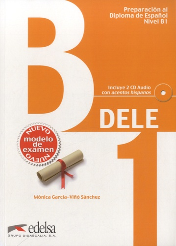Preparacion al diploma de español Nivel B1 avec 2 CD audio - Monica Garcia-Viño Sanchez