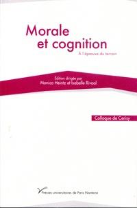 Monica Heintz et Isabelle Rivoal - Morale et cognition - A l'épreuve du terrain.