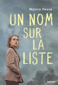 Monica Hesse - Un nom sur la liste.