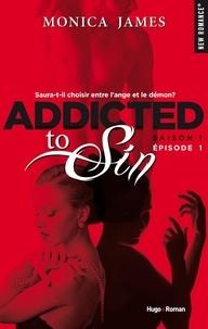 Monica James et Lucie Marcusse - NEW ROMANCE  : Addicted to sin Saison 1 Episode 1.
