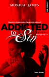 Monica James - NEW ROMANCE  : Addicted To Sin Saison 1 Episode 4.