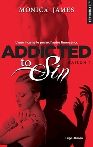 Monica James - Addicted to Sin Saison 1 : .