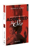 Monica James - Addicted to Sin Tome 1 : .
