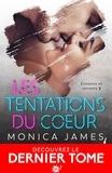 Monica James - Les tentations du cœur - Ennemis et amants, T2.