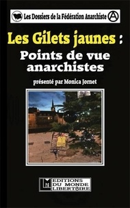 Monica Jornet - Les Gilets jaunes - Points de vue anarchistes.