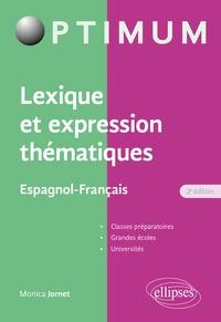 Monica Jornet - Lexique et expression thématiques Espagnol-Français.