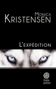 Monica Kristensen - L'expédition.