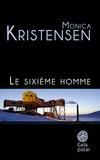 Monica Kristensen - Le Sixième Homme.