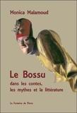 Monica Malamoud - Le Bossu dans les contes, les mythes et la littérature.