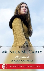 Monica McCarty - Le clan Campbell Tome 2 : Le proscrit.