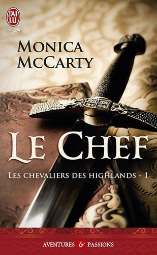 Les chevaliers des Highlands Tome 1 Le chef