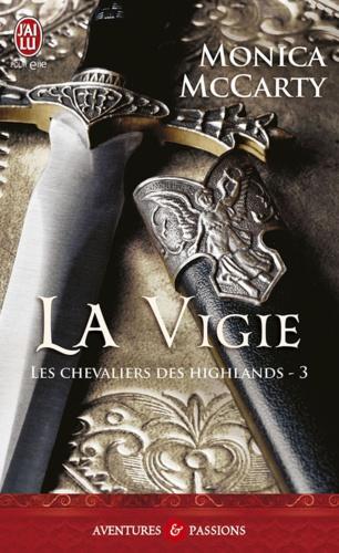 Les chevaliers des Highlands Tome 3 La vigie