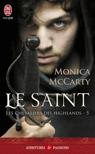 Les chevaliers des Highlands Tome 5 Le saint