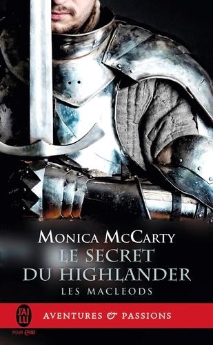 Les MacLeods Tome 2 Le secret du Highlander