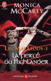 Monica McCarty - Les MacLeods Tome 3 : La fierté du Highlander.