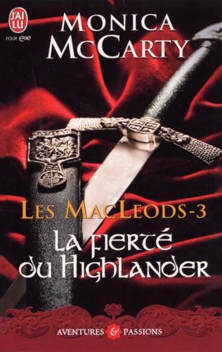 Les MacLeods Tome 3 La fierté du Highlander