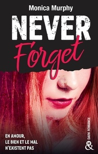 Monica Murphy - Never Forget T1 - Extrait gratuit.