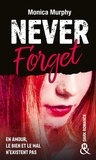 Monica Murphy - Never Forget T1 - Intense, captivante, interdite, une dark romance réussie !.