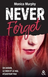 Monica Murphy - Never forget Tome 1 : .