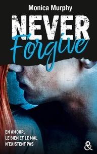 Monica Murphy - Never Forgive.