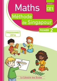 Monica Neagoy - Maths CE1, méthode de Singapour, fichier 2 - Programmes 2016.
