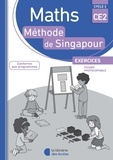 Monica Neagoy et Françoise Bourhis-Lainé - Maths CE2 Méthode de Singapour - Exercices, fichier photocopiable.