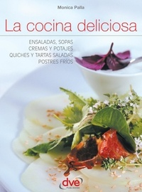 Monica Palla - La cocina deliciosa.