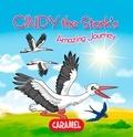 Monica Pierazzi Mitri et The Amazing Journeys - Cindy the Stork - Children's book about wild animals [Fun Bedtime Story].