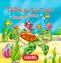 Monica Pierazzi Mitri et The Amazing Journeys - Tara the Sea Turtle - Children's book about wild animals [Fun Bedtime Story].