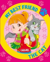 Monica Pierrazzi Mitri et  My best friend - My Best Friend, the Cat - A Story for Beginning Readers.