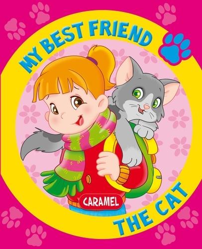Monica Pierrazzi Mitri et  My best friend - My Best Friend, the Cat - A Story for Beginning Readers.