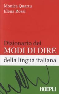 Monica Quartu et Elena Rossi - Dizionario dei modi di dire della lingua italiana.