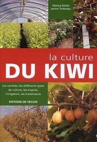 Monica Rafols et Janine Trotereau - La culture du kiwi.