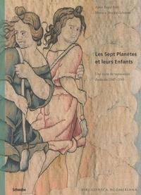 Monica Stucky-Schürer et Anna Rapp Buri - Les sept planètes et leurs enfants - Une suite de tapisseries datée de 1547-1549.