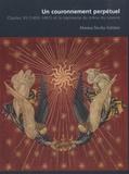 Monica Stucky-Schürer - Un couronnement perpétuel - Charles VII (1403-1461) et la tapisserie du trône du Louvre.