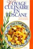 Monica Tizzoni et Cinzi Testa - Voyage culinaire en Toscane.