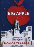 Monica Trapaga et Lil Tulloch - Big Apple - Le vrai goût de New York.