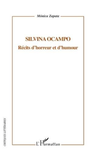 Mónica Zapata - Silvina Ocampo - Récits d'horreur et d'humour.