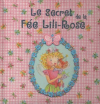 Monika Finsterbusch - Le Secret de la Fée Lili-Rose.