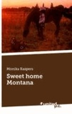 Monika Kaspers - Sweet home Montana.