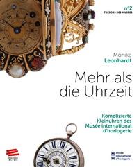 Mehr als die Uhrzeit - Komplizierte Kleinuhren des Musée international dhorlogerie.pdf