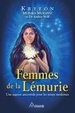 Monika Muranyi et Frédérick Letia - Femmes de la Lémurie - Une sagesse ancestrale pour les temps modernes.