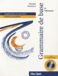 Monika Reimann - Grammaire de base pour l'allemand - Explications et exercices. 1 Cédérom